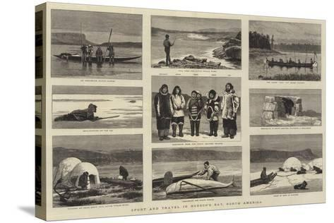 Sport and Travel in Hudson's Bay, North America-Joseph Nash-Stretched Canvas Print