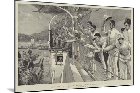 Good-Bye to Japan, Homeward Bound from the East-Joseph Nash-Mounted Giclee Print
