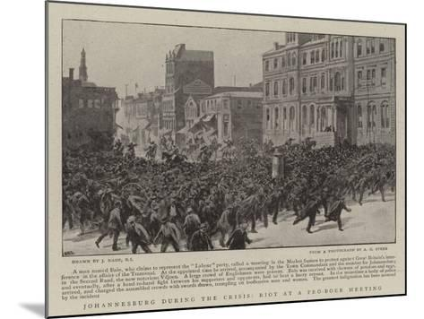 Johannesburg During the Crisis, Riot at a Pro-Boer Meeting-Joseph Nash-Mounted Giclee Print