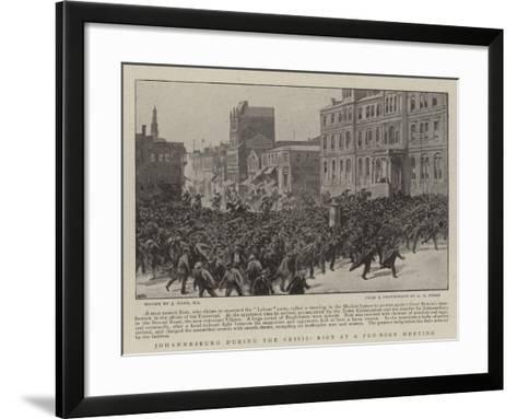 Johannesburg During the Crisis, Riot at a Pro-Boer Meeting-Joseph Nash-Framed Art Print