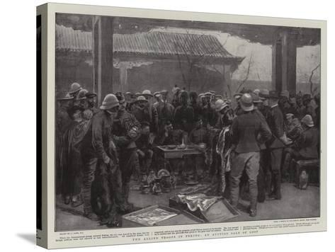 The Allied Troops in Peking, an Auction Sale of Loot-Joseph Nash-Stretched Canvas Print