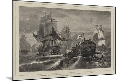 Sinking of the Redoutable after the Battle of Trafalgar-Konstantinos Bolanachi-Mounted Giclee Print