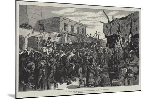 The War in the Soudan, the Naval Brigade Marching Through the Bazaar at Souakim-Melton Prior-Mounted Giclee Print