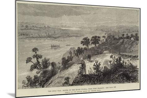 The Zulu War, Mouth of the River Tugela, from Fort Pearson-Melton Prior-Mounted Giclee Print