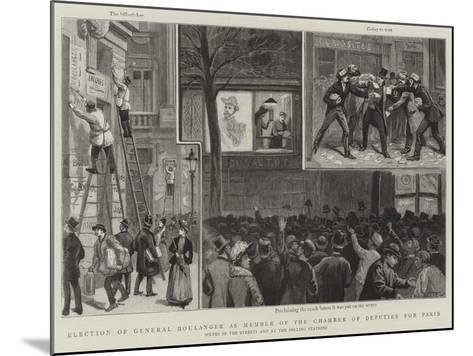 Election of General Boulanger as Member of the Chamber of Deputies for Paris-Paul Destez-Mounted Giclee Print