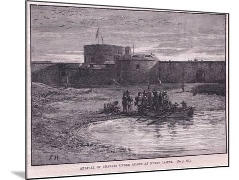 Arrival of Charles I under Guard at Hurst Castle Ad 1648-Paul Hardy-Mounted Giclee Print
