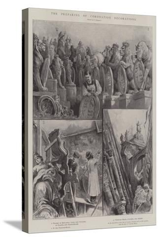 The Preparing of Coronation Decorations-Paul Frenzeny-Stretched Canvas Print