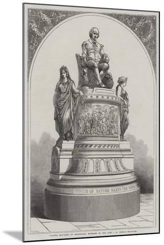 Plaster Monument of Shakespeare, Modelled by the Late J E Thomas-R. Dudley-Mounted Giclee Print