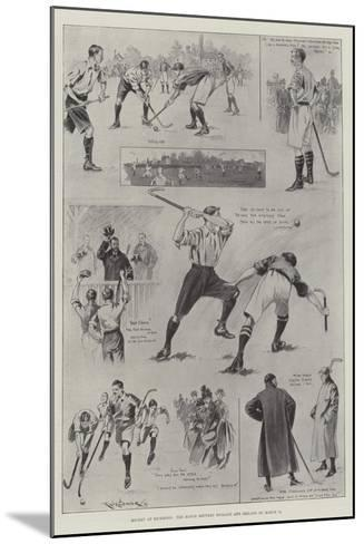 Hockey at Richmond, the Match Between England and Ireland on 11 March-Ralph Cleaver-Mounted Giclee Print