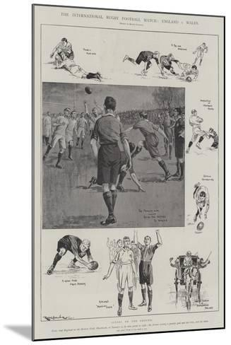 The International Rugby Football Match, England V Wales-Ralph Cleaver-Mounted Giclee Print