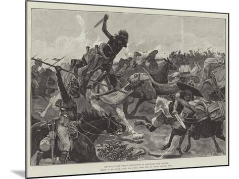The War in the Soudan, Destruction of Transport Near Souakim-Richard Caton Woodville II-Mounted Giclee Print