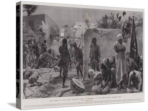The Capture of Yola, Benue, Northern Nigeria, on 2 September, by the West African Frontier Force-Richard Caton Woodville II-Stretched Canvas Print