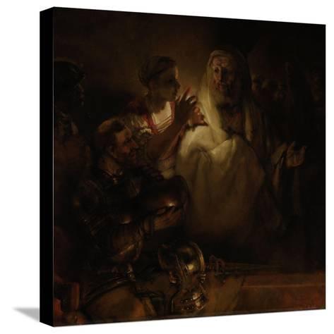 The Denial of St. Peter, 1660-Rembrandt van Rijn-Stretched Canvas Print