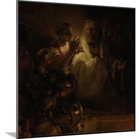 The Denial of St. Peter, 1660-Rembrandt van Rijn-Mounted Giclee Print