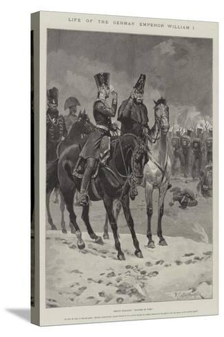 Life of the German Emperor William I-Richard Caton Woodville II-Stretched Canvas Print