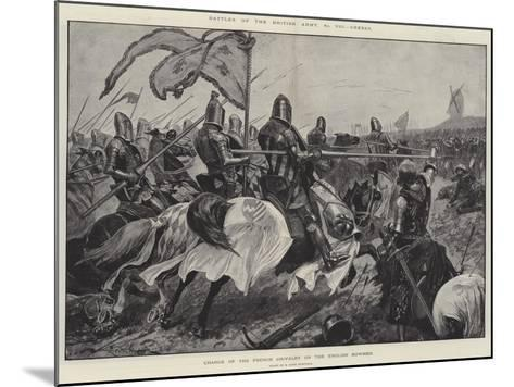 Battles of the British Army, Cressy, Charge of the French Chivalry on the English Bowmen-Richard Caton Woodville II-Mounted Giclee Print