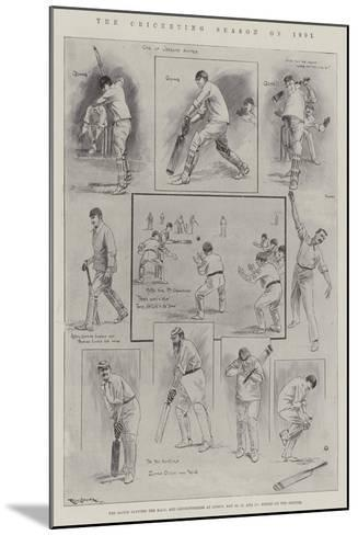 The Cricketing Season of 1901-Ralph Cleaver-Mounted Giclee Print