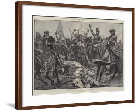 Battles of the British Army, Poitiers, the Last Stand of King John of France-Richard Caton Woodville II-Framed Art Print