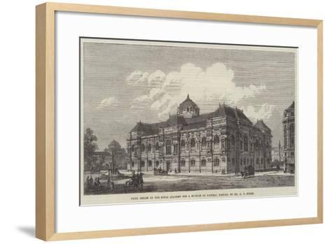 Prize Design of the Royal Academy for a Museum of Natural History-Richard Phene Spiers-Framed Art Print