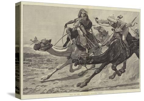 War in the Desert, a Running Fight-Richard Caton Woodville II-Stretched Canvas Print