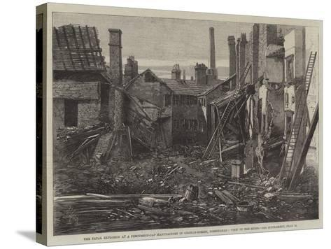 The Fatal Explosion at a Percussion-Cap Manufactory in Graham-Street, Birmingham, View of the Ruins-Richard Principal Leitch-Stretched Canvas Print