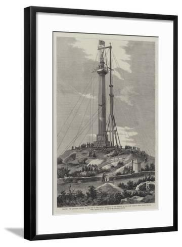 Raising the Anglesey Statue to the Top of the Column Erected to the Memory of the Late Marquis Near-Richard Principal Leitch-Framed Art Print
