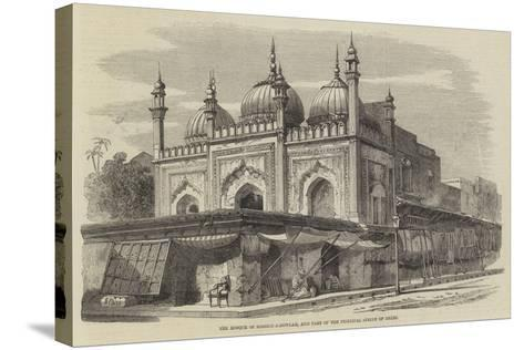 The Mosque of Roshun-A-Dowlah, and Part of the Principal Street of Delhi-Richard Principal Leitch-Stretched Canvas Print