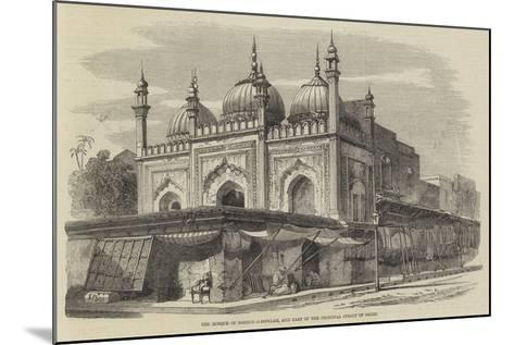 The Mosque of Roshun-A-Dowlah, and Part of the Principal Street of Delhi-Richard Principal Leitch-Mounted Giclee Print