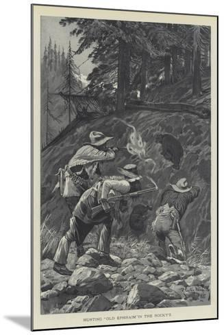 Hunting Old Ephraim in the Rocky's-Richard Caton Woodville II-Mounted Giclee Print