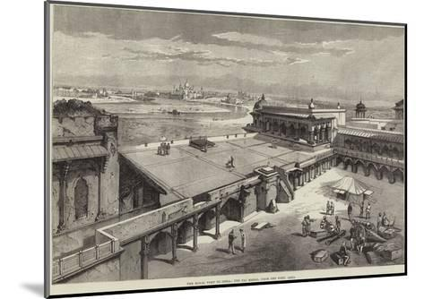 The Royal Visit to India, the Taj Mahal, from the Fort, Agra-Richard Principal Leitch-Mounted Giclee Print