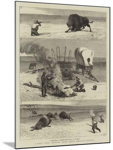 A Day's Still Hunting after North American Buffalo-Samuel Edmund Waller-Mounted Giclee Print