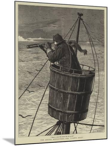 The Arctic Expedition, the Crow's Nest-Samuel Edmund Waller-Mounted Giclee Print