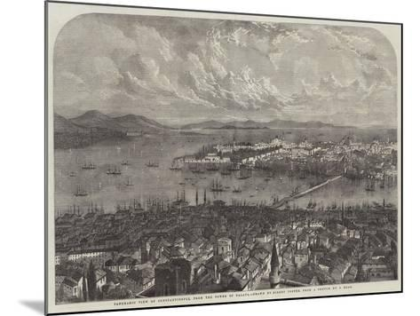 Panoramic View of Constantinople, from the Tower of Galata-Samuel Read-Mounted Giclee Print