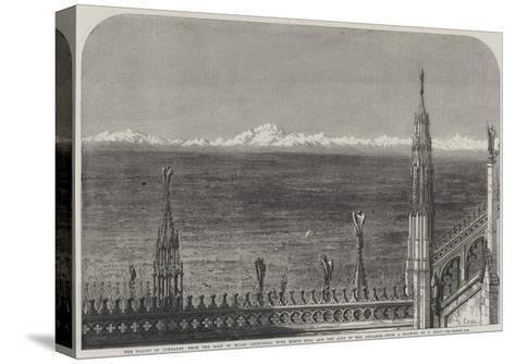 The Plains of Lombardy from the Roof of Milan Cathedral-Samuel Read-Stretched Canvas Print