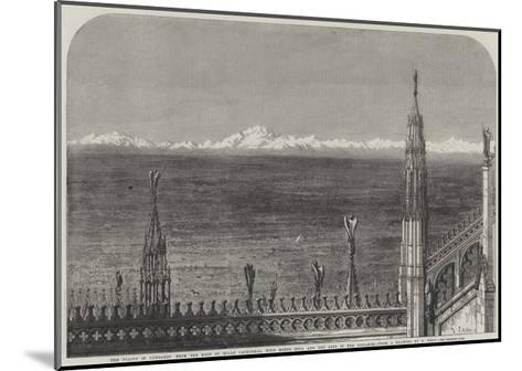 The Plains of Lombardy from the Roof of Milan Cathedral-Samuel Read-Mounted Giclee Print