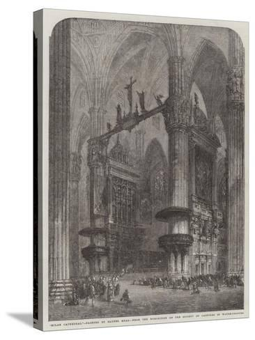 Milan Cathedral, from the Exhibition of the Society of Painters in Water-Colours-Samuel Read-Stretched Canvas Print