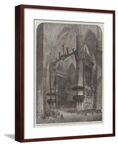 Milan Cathedral, from the Exhibition of the Society of Painters in Water-Colours-Samuel Read-Framed Art Print