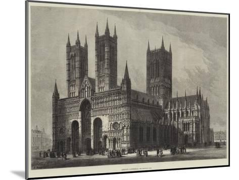 Lincoln Cathedral-Samuel Read-Mounted Giclee Print