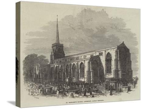 St Margaret's Church, Lowestoft, Lately Restored-Samuel Read-Stretched Canvas Print