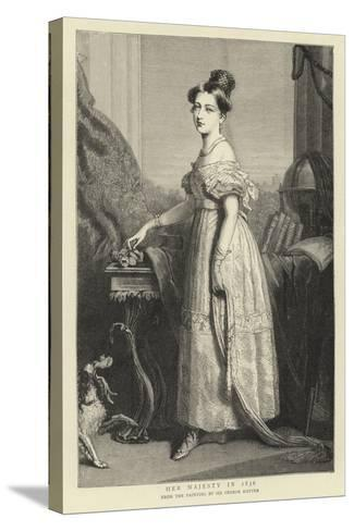 Her Majesty in 1836-Sir George Hayter-Stretched Canvas Print