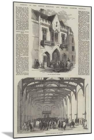 Opening of the Boston, Sleaford, and Midland Counties Railway-Samuel Read-Mounted Giclee Print