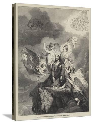 Our Saviour after the Temptation-Sir George Hayter-Stretched Canvas Print
