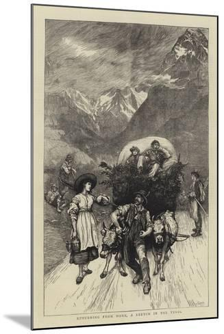 Returning from Work, a Sketch in the Tyrol-Hubert von Herkomer-Mounted Giclee Print