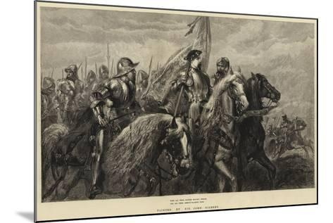 With All their Banners Bravely Spread, and All their Armour Flashing High-Sir John Gilbert-Mounted Giclee Print