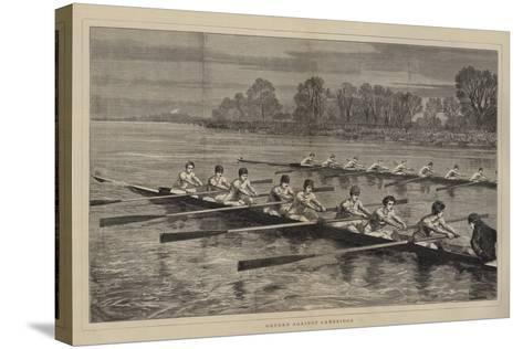Oxford Against Cambridge-Sydney Prior Hall-Stretched Canvas Print