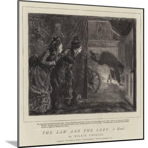 The Law and the Lady, a Novel-Sydney Prior Hall-Mounted Giclee Print