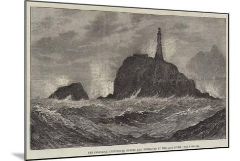 The Calf-Rock Lighthouse, Bantry Bay, Destroyed by the Late Storm-Sir John Gilbert-Mounted Giclee Print