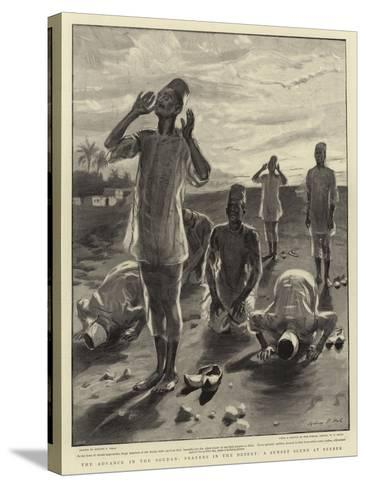 The Advance in the Soudan, Prayers in the Desert, a Sunset Scene at Berber-Sydney Prior Hall-Stretched Canvas Print