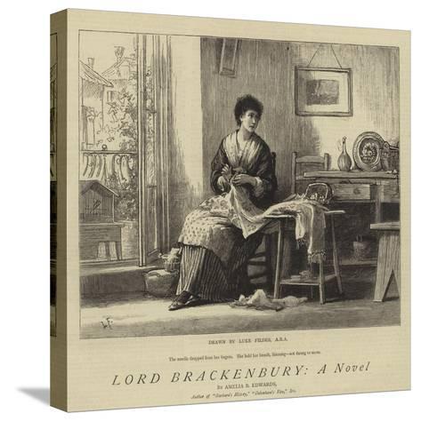 Lord Brackenbury, a Novel-Sir Samuel Luke Fildes-Stretched Canvas Print
