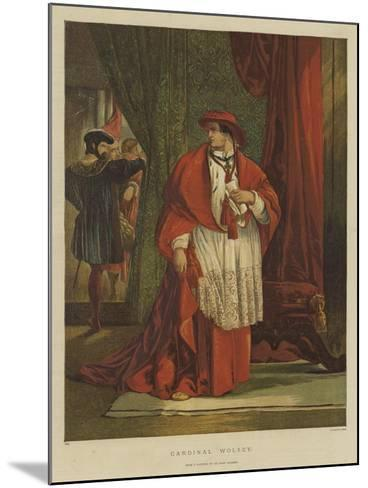 Cardinal Wolsey-Sir John Gilbert-Mounted Giclee Print